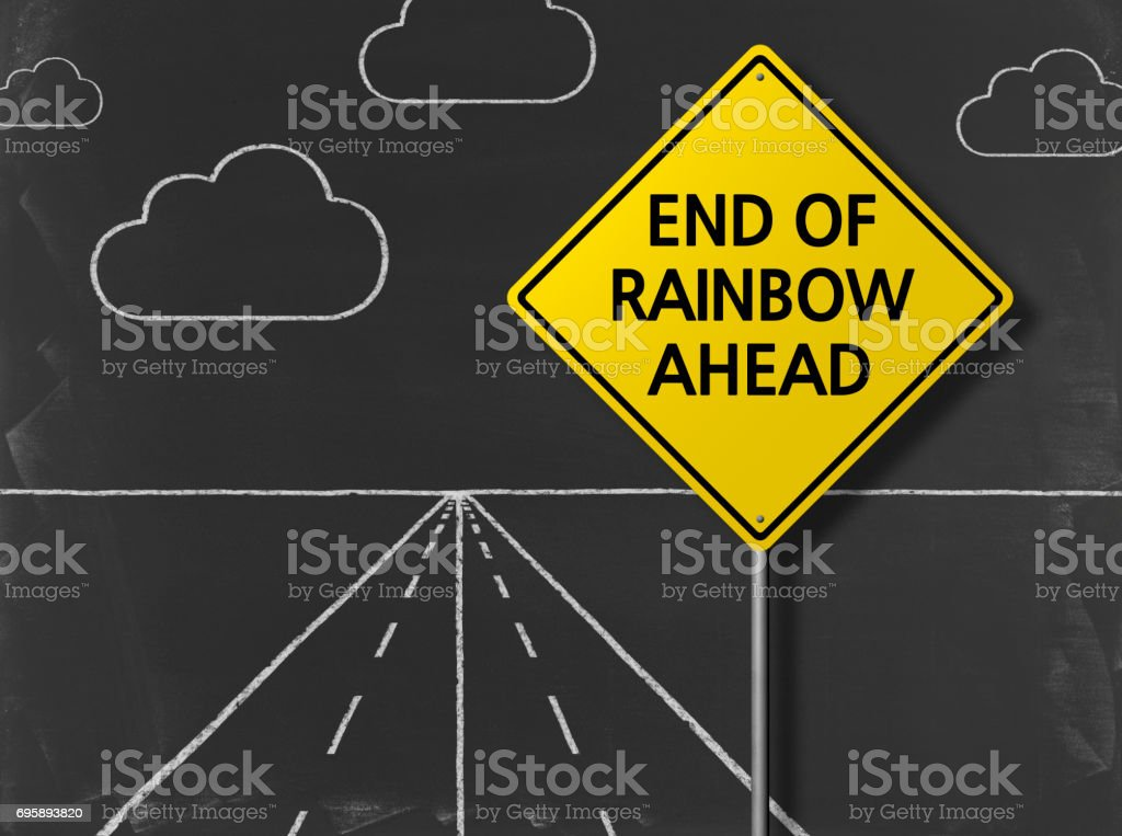 END OF RAINBOW AHEAD - Business Chalkboard Background stock photo