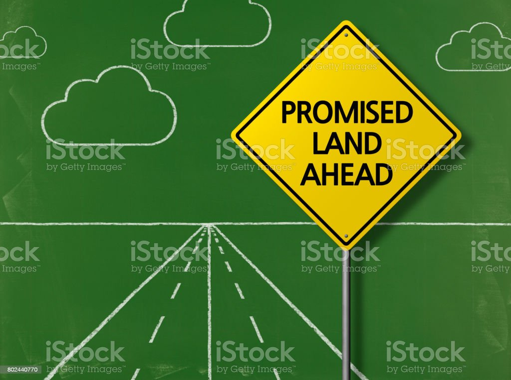 PROMISED LAND AHEAD - Business Chalkboard Background stock photo