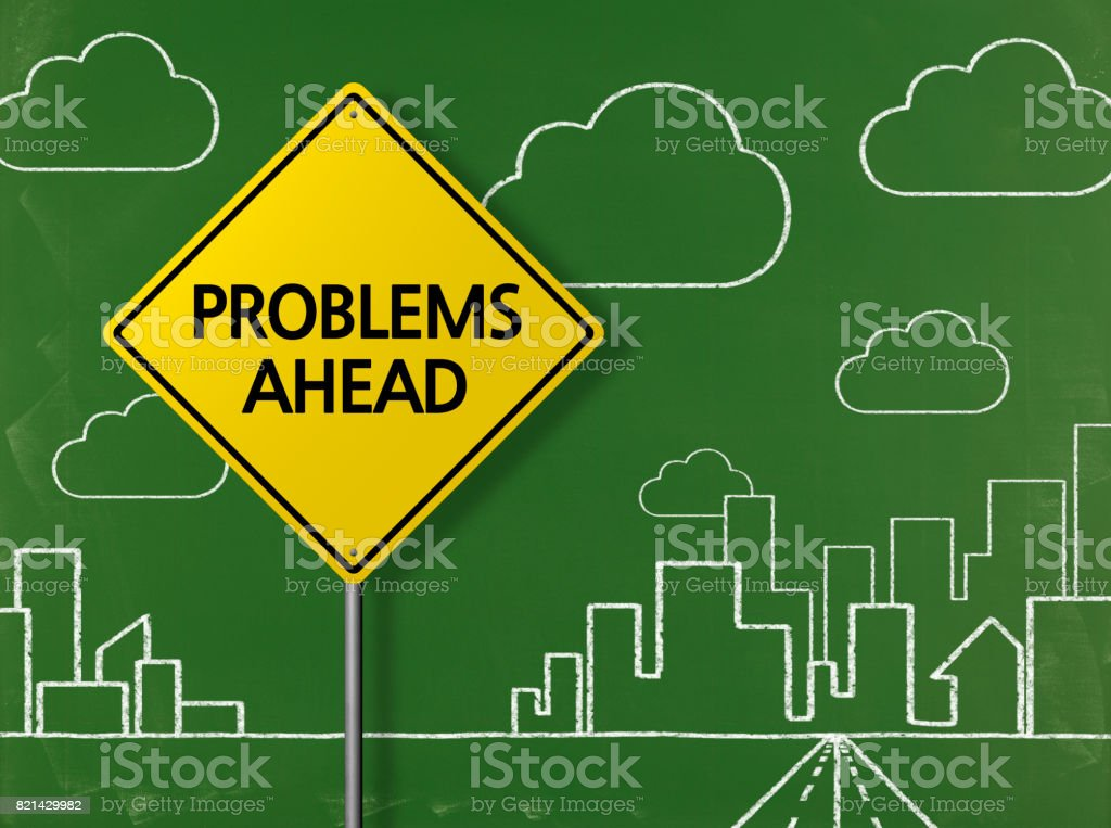 PROBLEMS AHEAD - Business Chalkboard Background stock photo