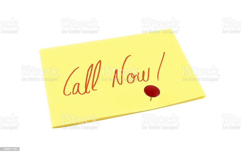 Call Now! reminder note over white isolated background royalty-free stock photo