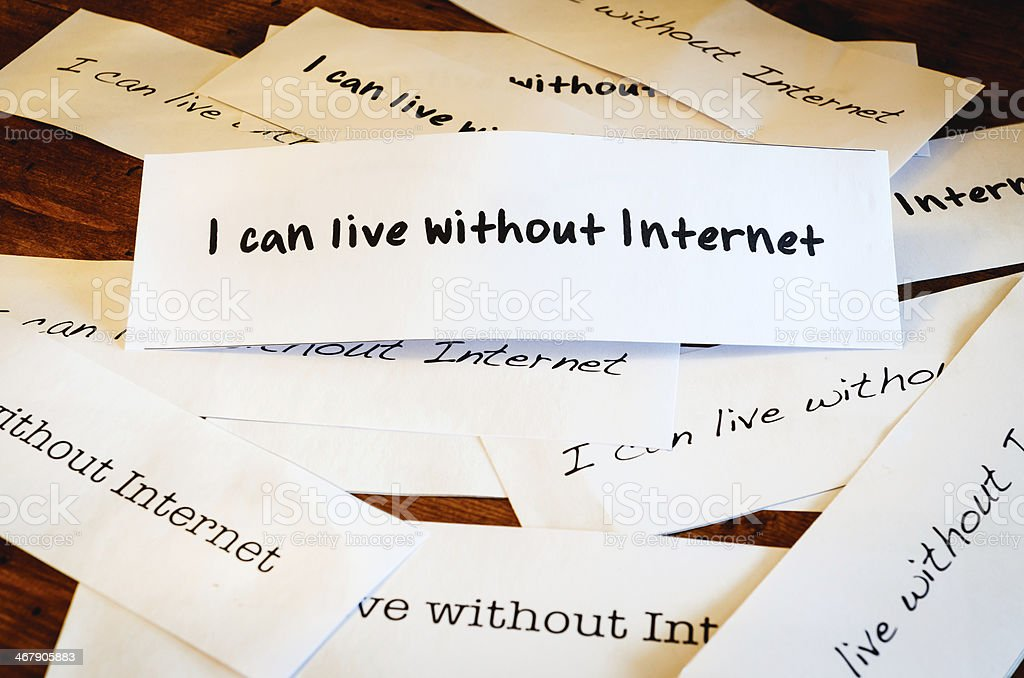I Can Live Without Internet stock photo