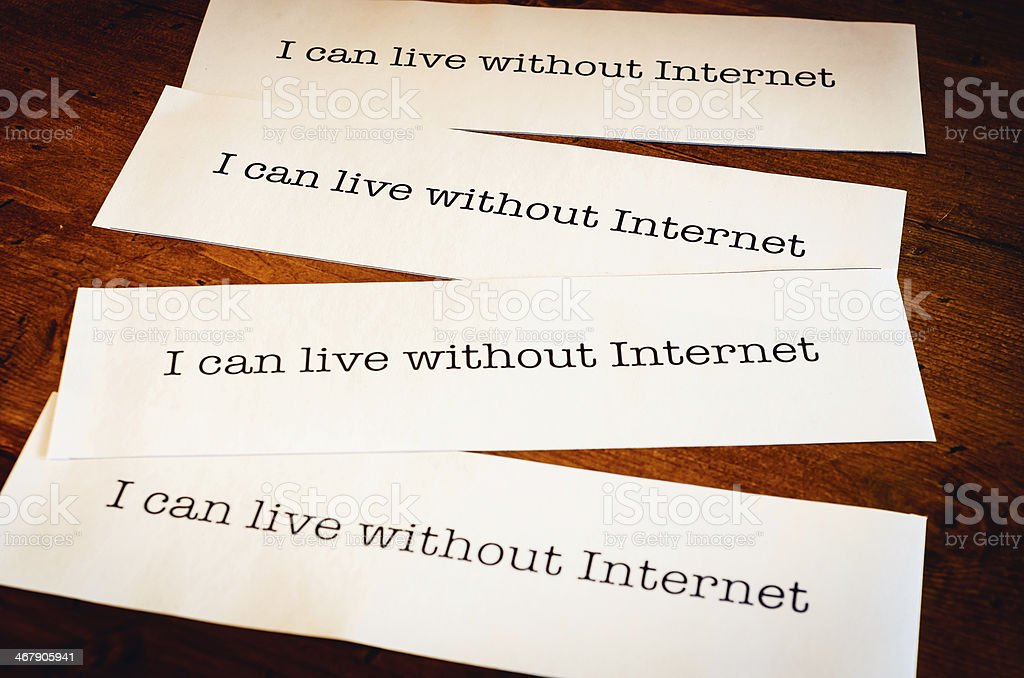 I Can Live Without Internet royalty-free stock photo