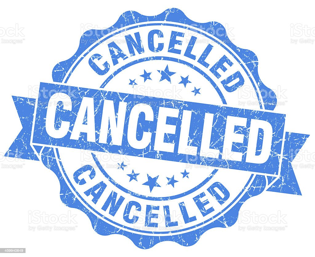 Cancelled grunge round blue seal stock photo