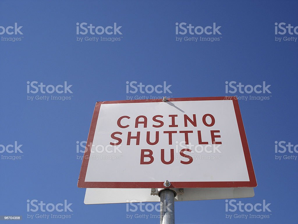 Casino Shuttle Bus sign royalty-free stock photo
