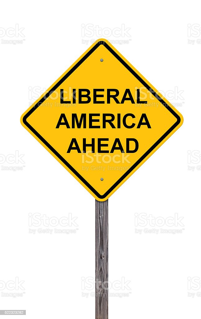 Caution Sign - Liberal America Ahead stock photo