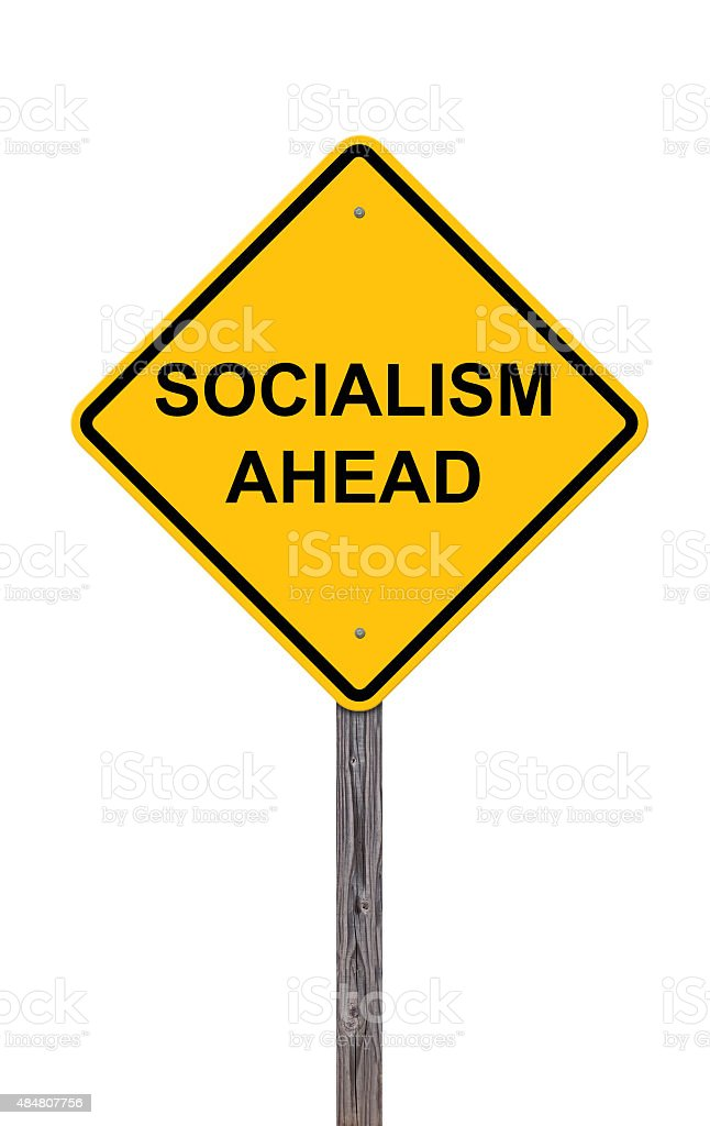 Caution Sign - Socialism Ahead stock photo