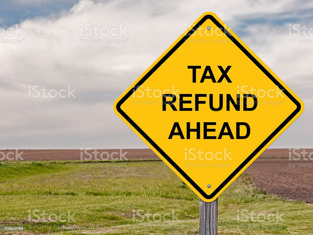 Caution - Tax Refund Ahead stock photo