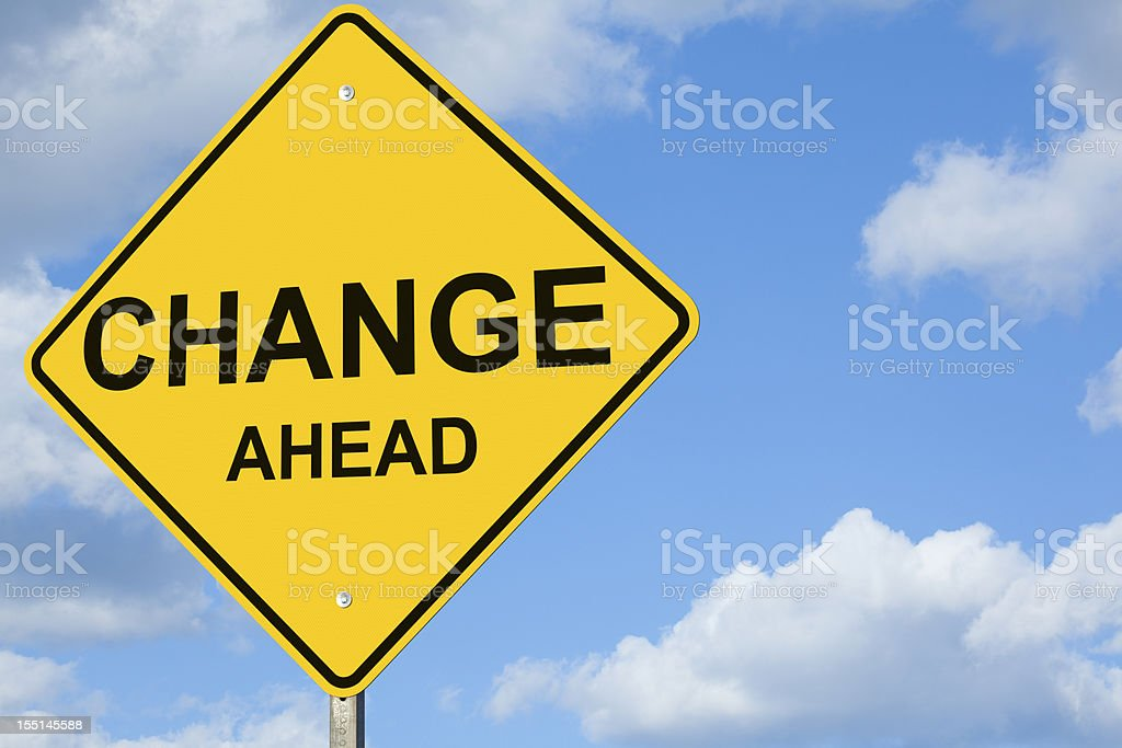 Change Ahead Road Sign stock photo