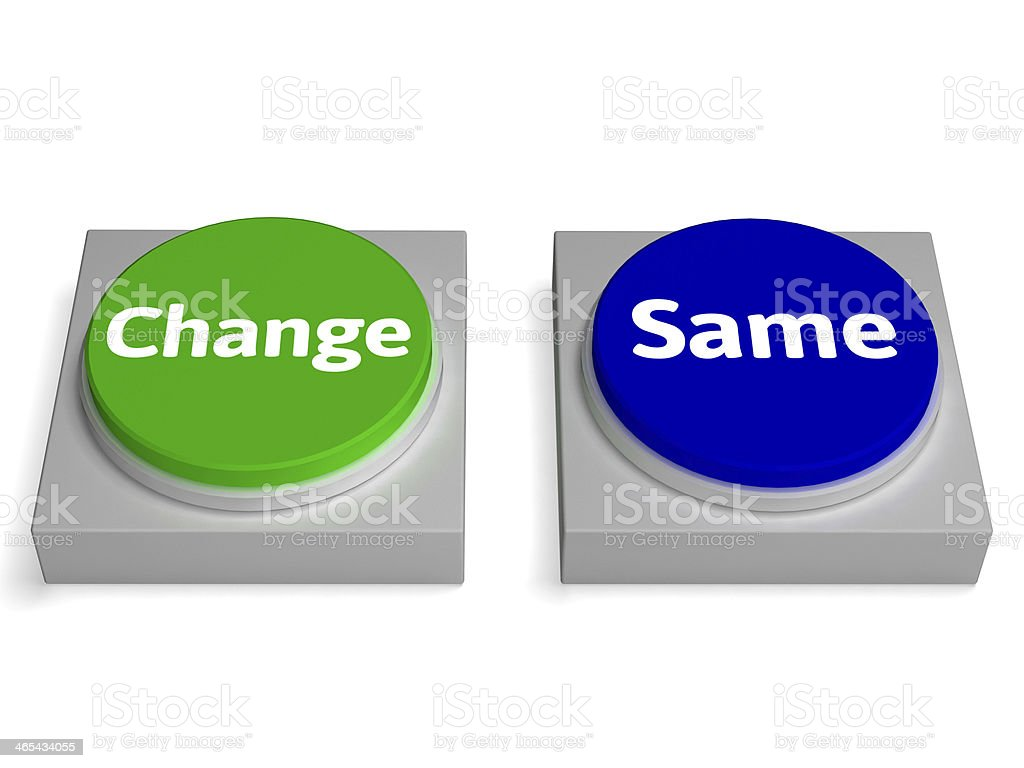 Change Same Buttons Shows Changing Or Improvement stock photo