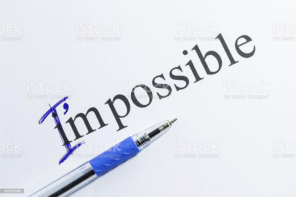 Change the word impossible to I am possible stock photo