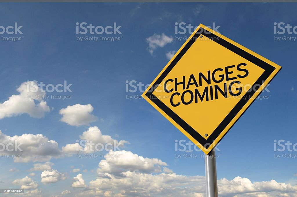 Changes coming yellow highway road sign stock photo