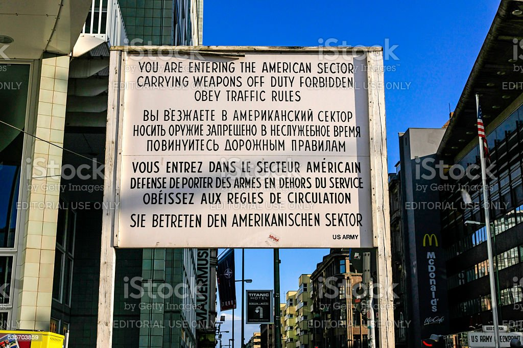 Checkpoint Charlie 'You Are Now Entering The American Sector' sign stock photo