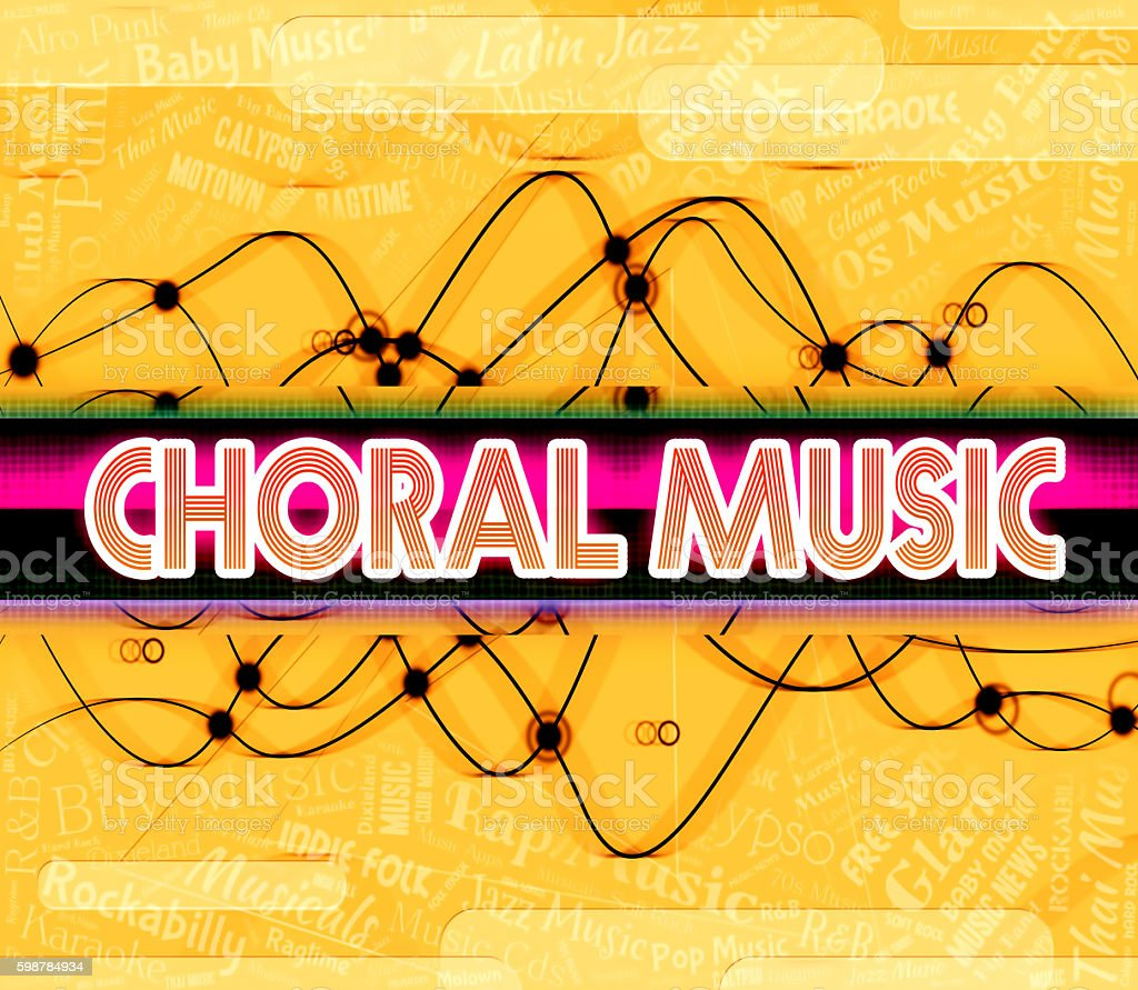 Choral Music Means Sound Track And Choirs stock photo