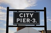 City pier 3 sign