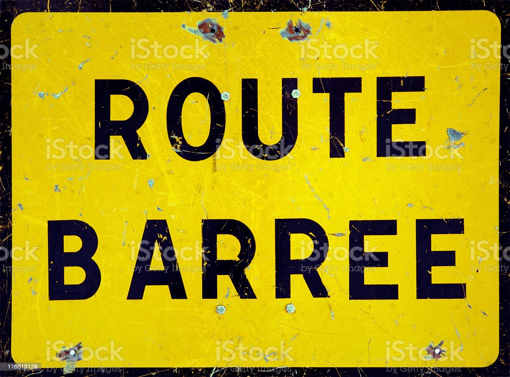 Close up of a road closed french sign stock photo
