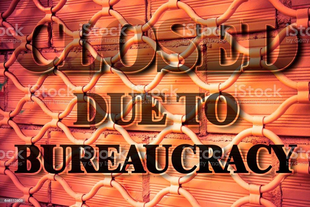 Closed due to bureaucracy - concept image stock photo
