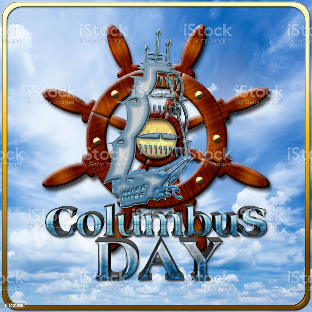 3D, Columbus Day, clear blue, white clouded sky background, Bright shiny text. stock photo