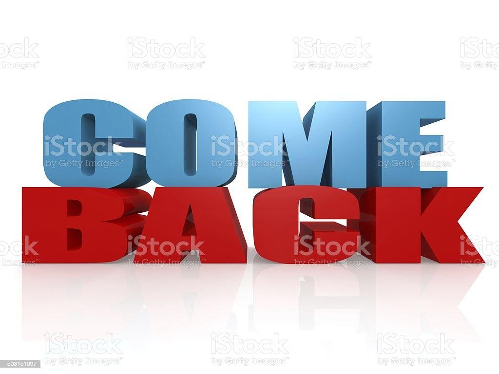 Come back stock photo