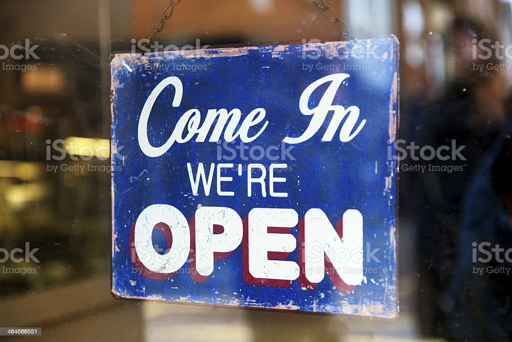 Come In We're Open business sign stock photo