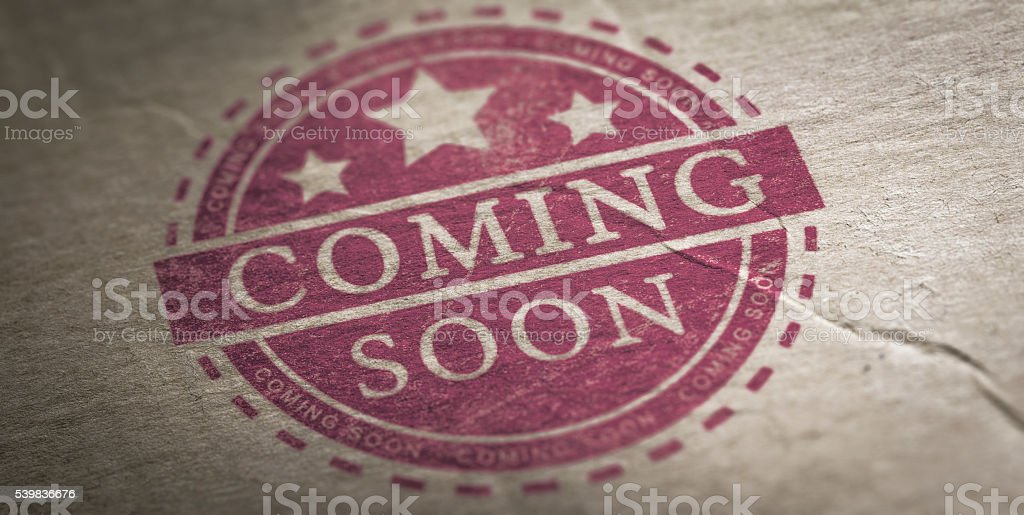 Coming Soon Announcement stock photo