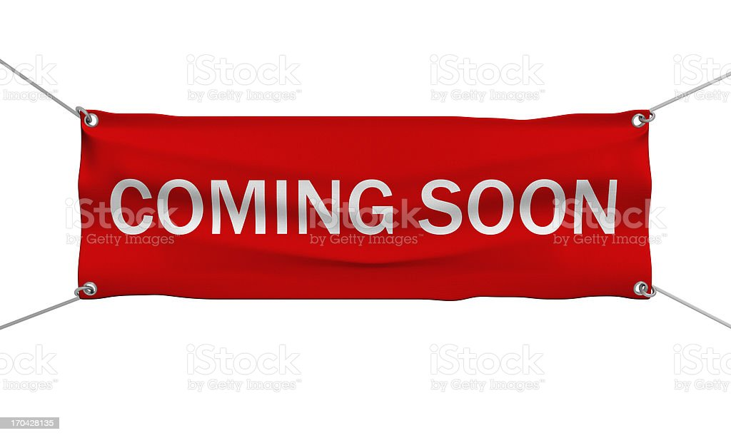 Coming Soon message banner stock photo