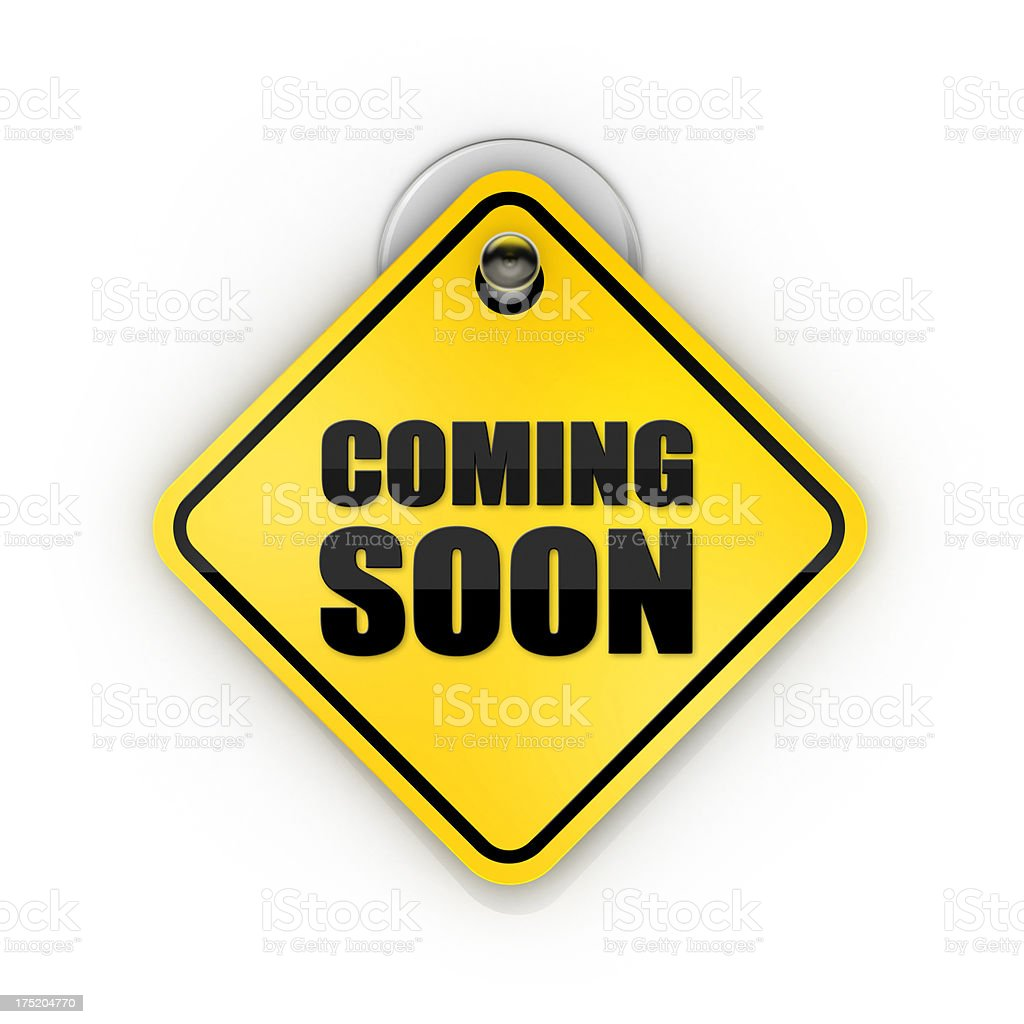 Coming Soon Sticky Sign stock photo