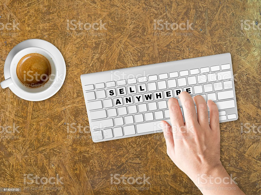 Concept of Sell Anywhere. stock photo