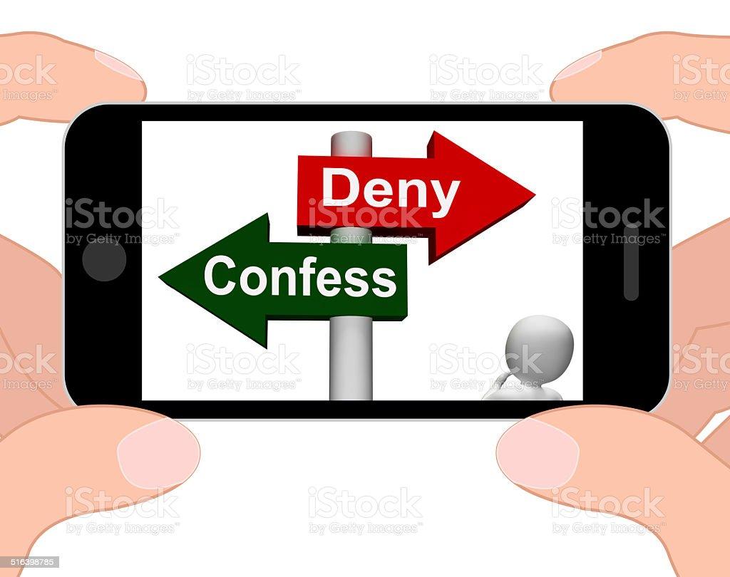 Confess Deny Signpost Displays Confessing Or Denying Guilt Innoc stock photo