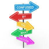Confused by too many choices