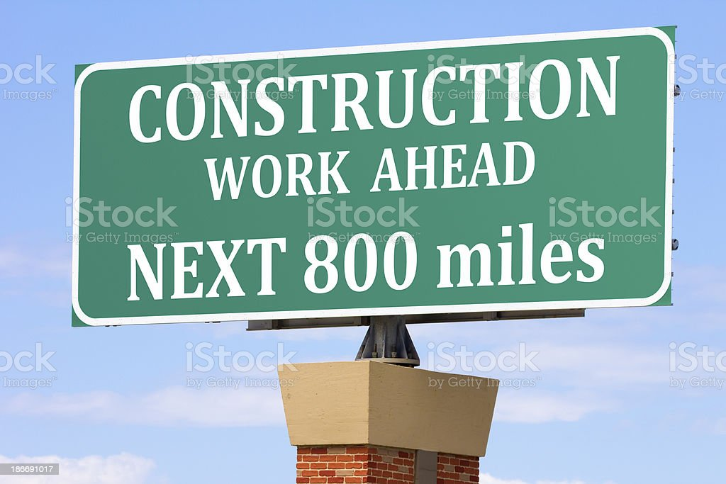 Construction Work Ahead, Next 800 Miles Highway Sign royalty-free stock photo