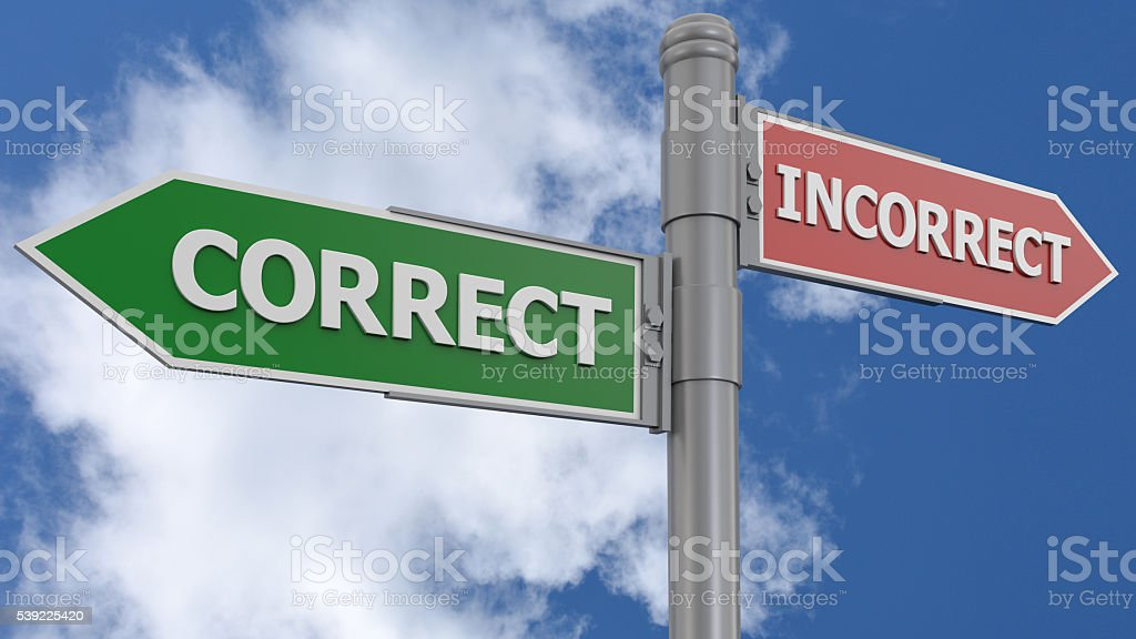 Correct Incorrect road sign stock photo