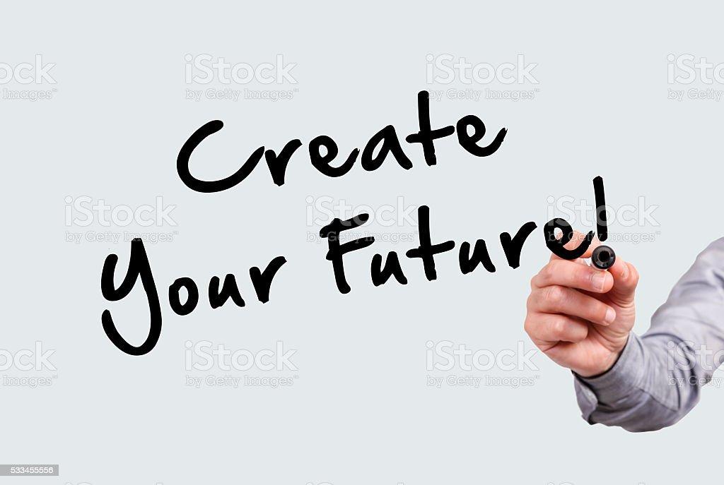 Create Your Future! stock photo