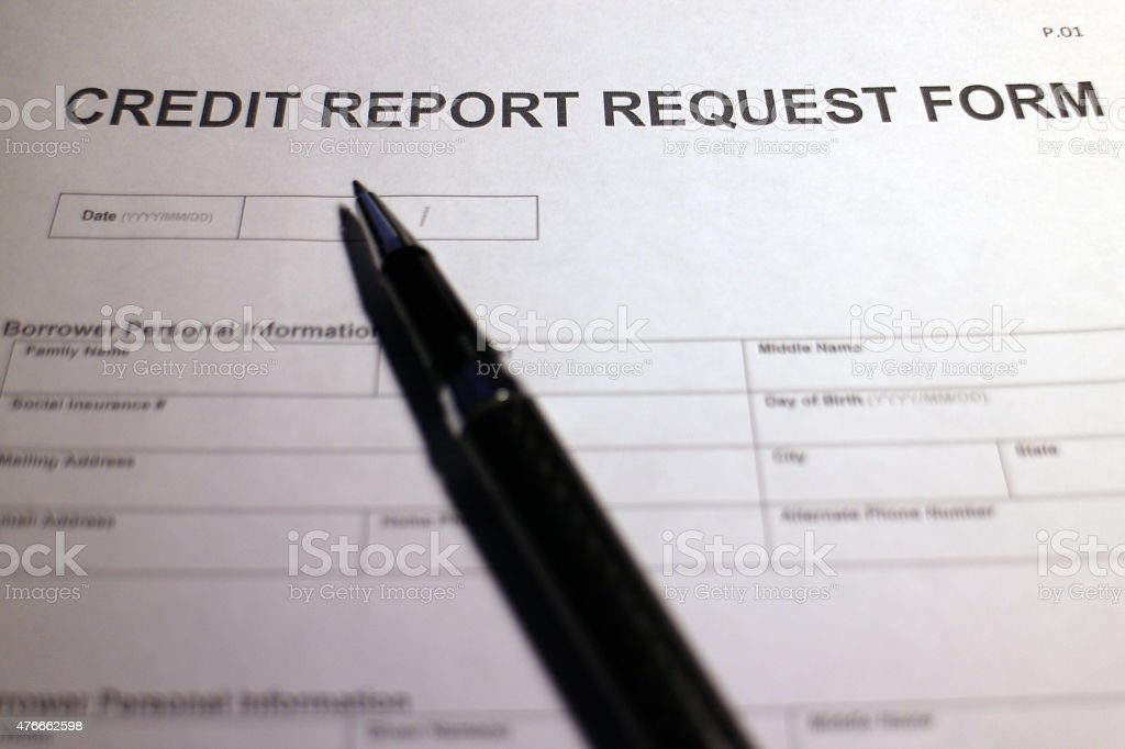 Credit Report Request Form Stock Photo   Istock