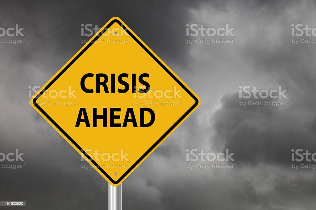 Crisis ahead warning sign stock photo