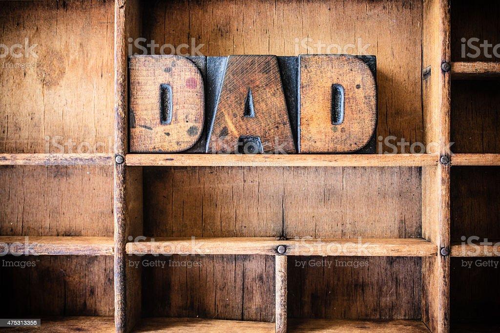 Dad Concept Wooden Letterpress Theme stock photo