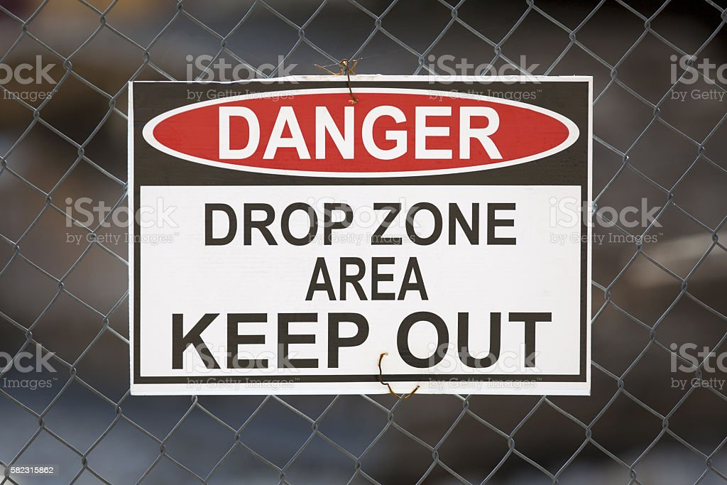 Danger Drop Zone Area Keep Out stock photo