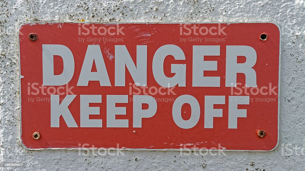 Danger keep Off Sign stock photo