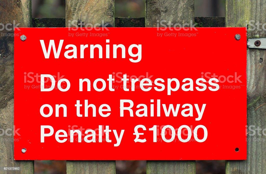 Danger: Railway trespassing warning sign stock photo