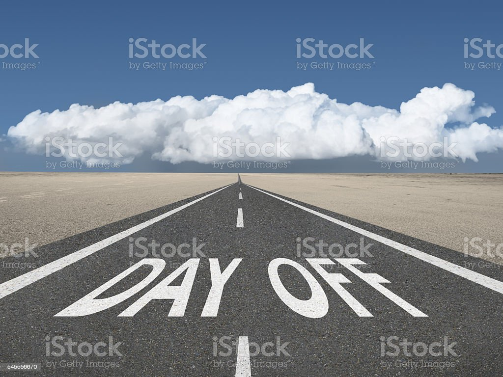 Day Off inspirational text on highway stock photo