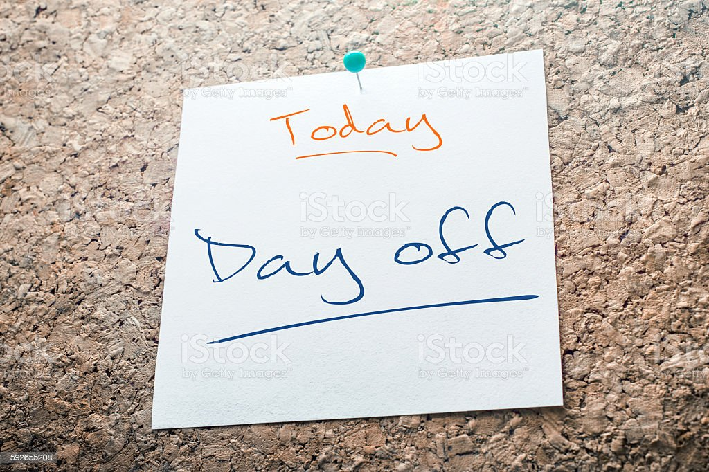 Day off Reminder For Today On Paper Pinned On Cork stock photo