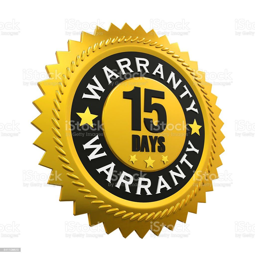 15 Days Warranty Sign stock photo