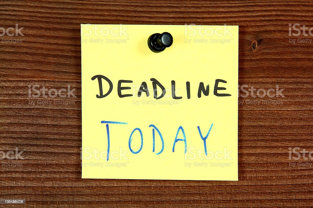 Deadline today stock photo