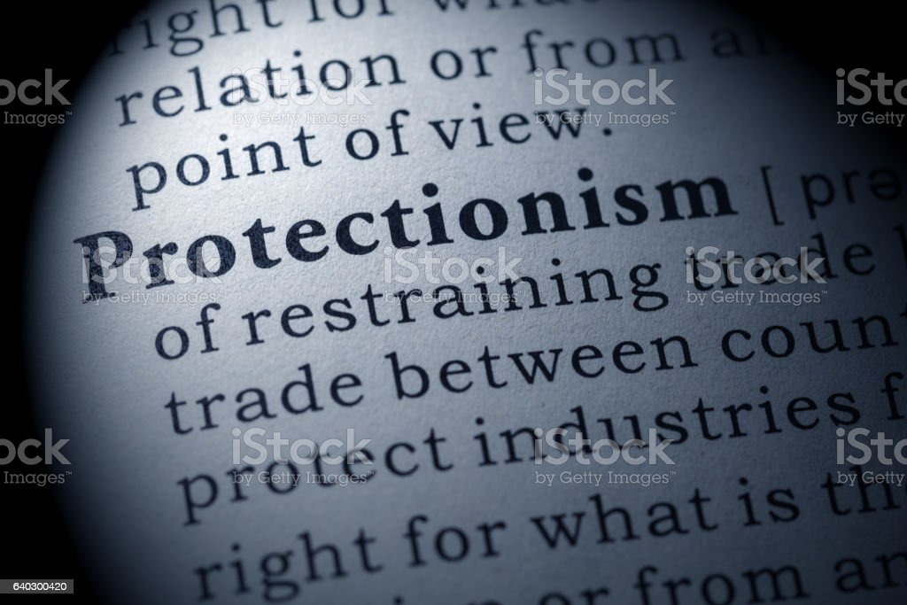definition of Protectionism stock photo