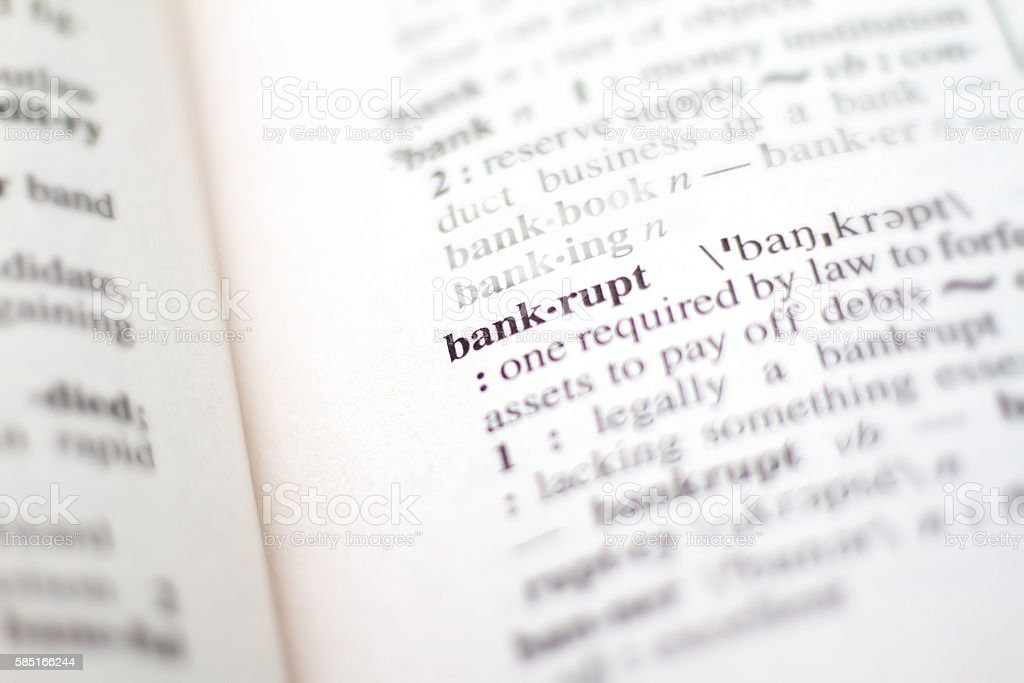 Dictionary Definition: Bankrupt stock photo