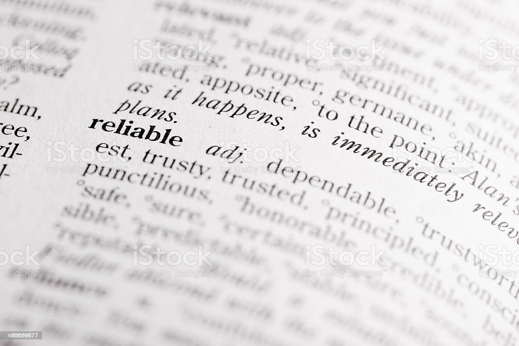 Dictionary definition of 'Reliable' stock photo