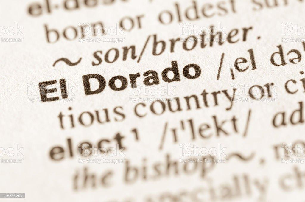 Dictionary definition of word El Dorado stock photo