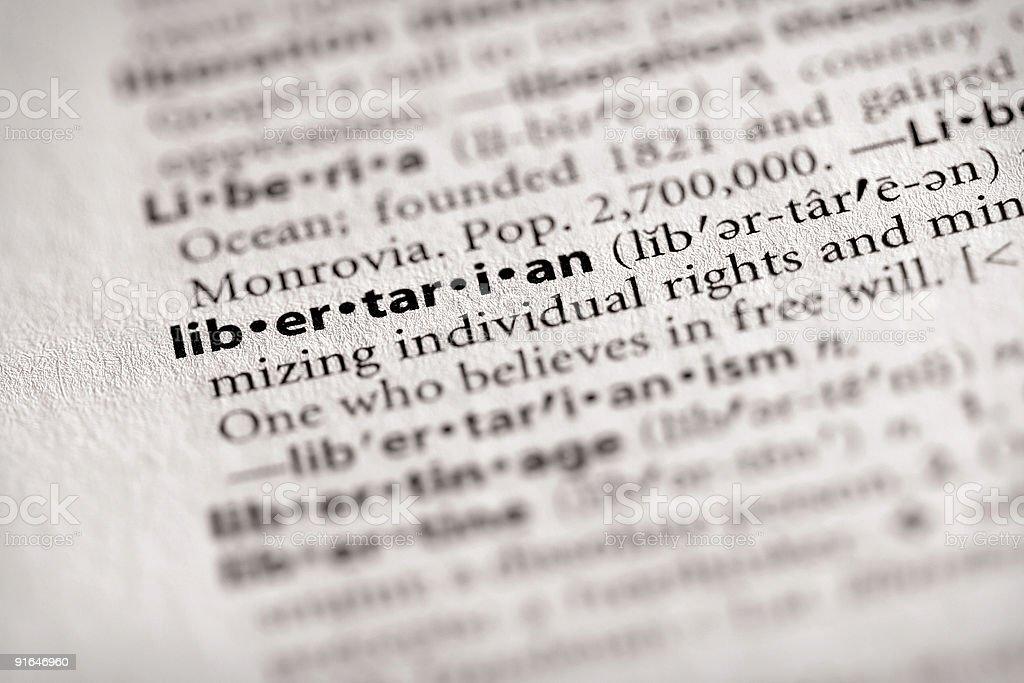 Dictionary Series - Politics: Libertarian stock photo