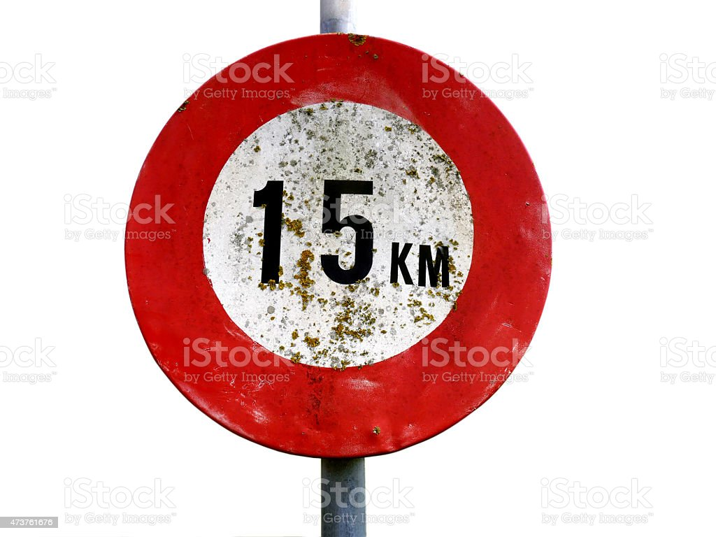 Dirty old 15 km per hour street sign isolated stock photo