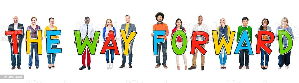 Diverse Group of People Holding Text The Way Forward stock photo