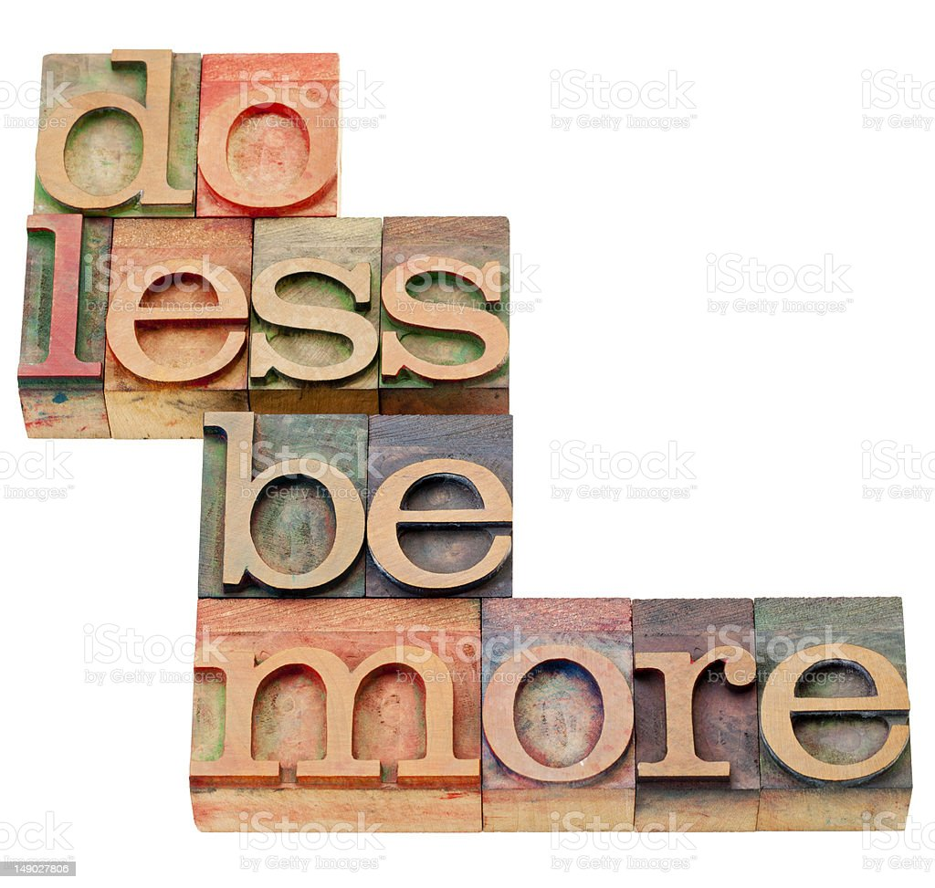 do less be more motivation royalty-free stock photo